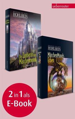 Märchenmonds Erben / Die Zauberin von Märchenmond (eBook, ePUB) - Hohlbein, Wolfgang; Hohlbein, Heike