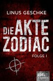 Die Akte Zodiac Bd.1 (eBook, ePUB)