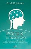 PSYCH-K im täglichen Leben (eBook, ePUB)