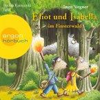 Eliot und Isabella im Finsterwald / Eliot und Isabella Bd.4 (Szenische Lesung) (MP3-Download)