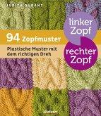 Linker Zopf - rechter Zopf: 94 Zopfmuster (eBook, ePUB)