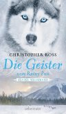 Die Geister vom Rainy Pass / Alaska Wilderness Bd.5 (eBook, ePUB)