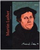 Schätze der Reformation / Martin Luther