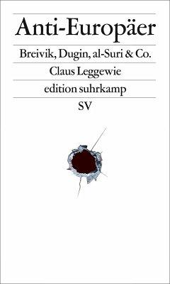Anti-Europäer (eBook, ePUB) - Leggewie, Claus