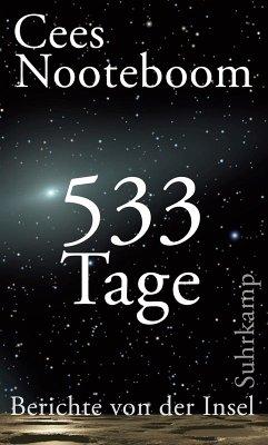 533 Tage. Berichte von der Insel (eBook, ePUB) - Nooteboom, Cees