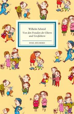Von den Freuden der Eltern und Großeltern (eBook, ePUB) - Schmid, Wilhelm