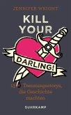 Kill your Darling! (eBook, ePUB)