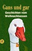 Gans und gar (eBook, ePUB)