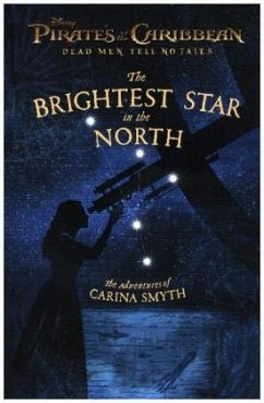 Pirates of the Caribbean: Dead Men Tell No Tales: The Brightest Star in the North - Rusu, Meredith