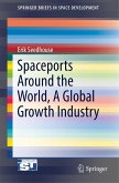 Spaceports Around the World, A Global Growth Industry