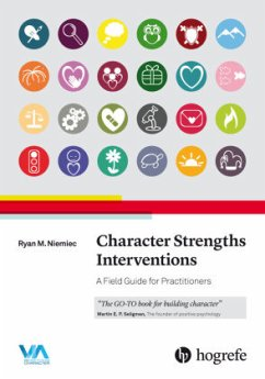 Character Strengths Interventions - Niemiec, Ryan M.