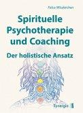 Spirituelle Psychotherapie und Coaching