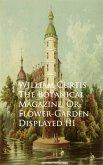 The Botanical Magazine, Or, Flower-Garden Displayed III (eBook, ePUB)