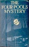 The Four-Pools Mystery (eBook, ePUB)