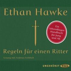Regeln für einen Ritter (MP3-Download) - Hawke, Ethan