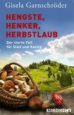 Hengste, Henker, Herbstlaub / Steif und Kantig Bd.4 (eBook, ePUB)