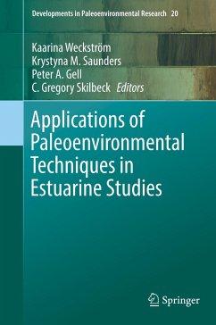 Applications of Paleoenvironmental Techniques in Estuarine Studies