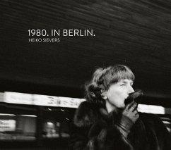 1980. IN BERLIN. - Sievers, Heiko