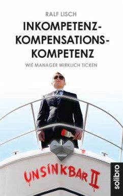 Inkompetenzkompensationskompetenz - Lisch, Ralf