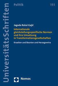 Internationale gleichstellungsspezifische Normen und ihre Umsetzung in Transformationsgesellschaften