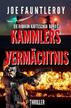 Kammlers Vermächtnis - Fauntleroy, Joe