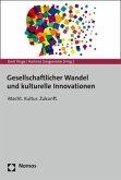 Gesellschaftlicher Wandel und kulturelle Innovationen
