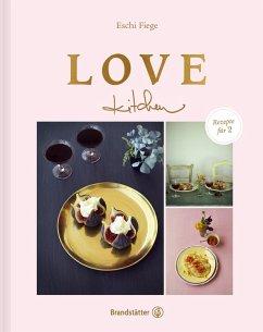 Lovekitchen (eBook, ePUB) - Fiege, Eschi