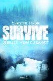 Survive: Überlebe, wenn du kannst (eBook, ePUB)