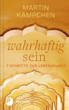 Wahrhaftig sein (eBook, ePUB) - Kämpchen, Martin