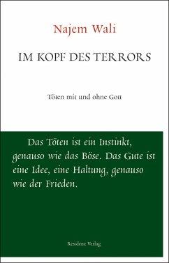 Im Kopf des Terrors (eBook, ePUB) - Wali, Najem