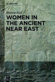 Women in the Ancient Near East (eBook, ePUB)