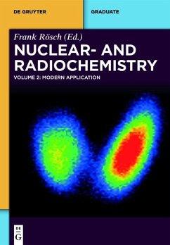 Nuclear- and Radiochemistry 2. Modern Applications (eBook, ePUB)