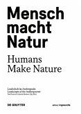 Mensch macht Natur / Humans Make Nature (eBook, PDF)