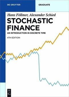 Stochastic Finance (eBook, PDF) - Schied, Alexander; Föllmer, Hans