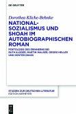 Nationalsozialismus und Shoah im autobiographischen Roman (eBook, PDF)