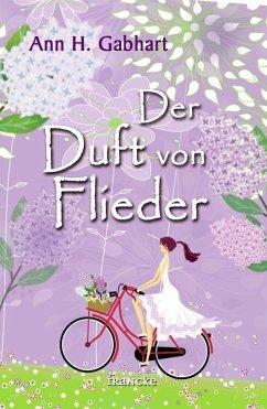 Der Duft von Flieder (eBook, ePUB) - Gabhart, Ann H.