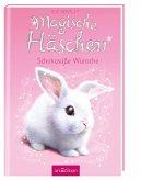 Schokosüße Wünsche / Magische Häschen Bd.1
