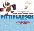 Das Schönste von Pittiplatsch, 1 Audio-CD