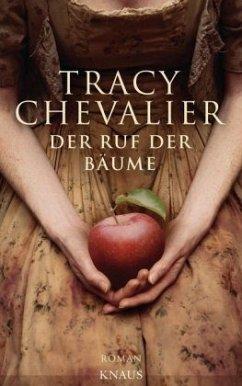 Der Ruf der Bäume - Chevalier, Tracy