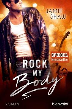 Rock my Body / The last ones to know Bd.2 - Shaw, Jamie