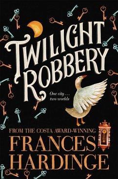Twilight Robbery - Hardinge, Frances