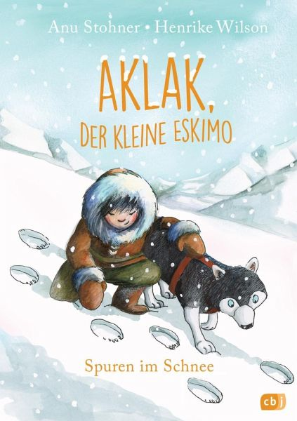spuren im schnee aklak der kleine eskimo bd 2 von anu stohner buch. Black Bedroom Furniture Sets. Home Design Ideas