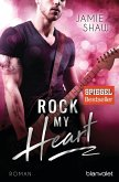 Rock my Heart / The last ones to know Bd.1