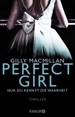 Perfect Girl - Nur du kennst die Wahrheit - MacMillan, Gilly