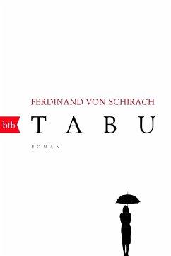 Tabu - Schirach, Ferdinand von