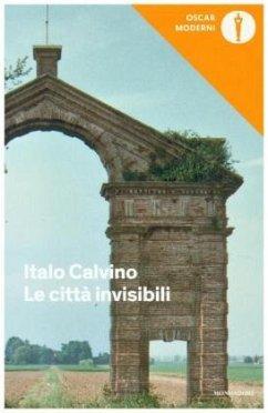 Le citta' invisibili - Calvino, Italo