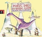 Der große Vulkan-Wettkampf / Minus Drei & die wilde Lucy Bd.1 (Audio-CD)