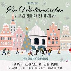 Ein Wintermärchen - Raabe/Meyle/Steen/Quasthoff/Thalbach/Mayer