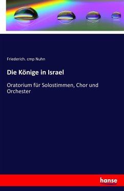 Die Könige in Israel - Nuhn, Friederich. cmp