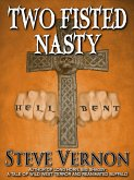 Two Fisted Nasty (eBook, ePUB)